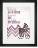 Have Everything Pink Framed Art Print