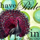 Have Pride in All You Do Canvas Wall Art