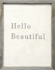 Hello Beautiful Vintage Art Print with Grey Wood Frame