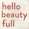 Hello Beauty Full Vintage Art Print on Wood