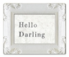 Hello Darling Art Print with White Frame