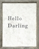 Hello Darling Vintage Art Print with Grey Wood Frame