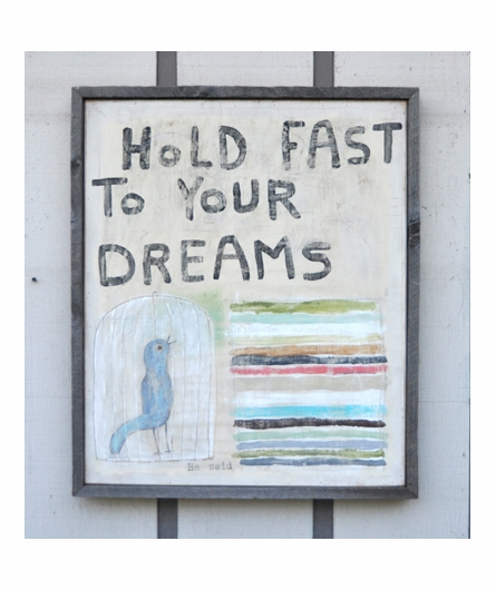 hold fast to your dreams Hold fast to your dreams langston hughes poem wood sign subway art wall decor inspirational gift poetry quote wall decor dream lilmissscrappy 5 out of 5 .