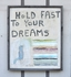 Hold Fast to Your Dreams Vintage Art Print with Grey Wood Frame