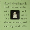 Hope is the Thing with Feathers Square Picture Frame