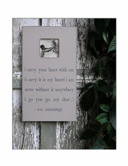 I Carry Your Heart Rectangle Picture Frame