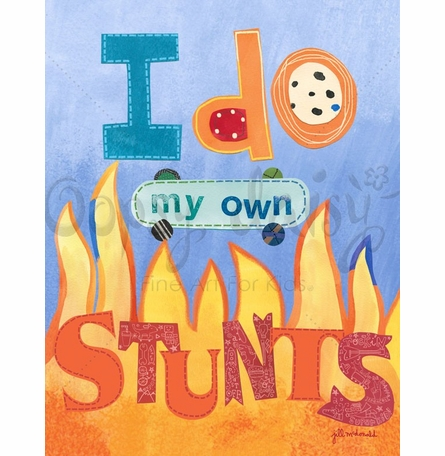 I Do My Own Stunts Poster Wall Decal