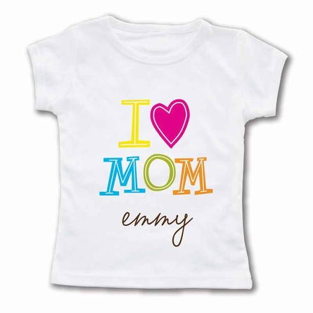 I Love Mom Personalized T-Shirt