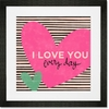 I Love You Everyday Framed Art Print