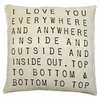 I Love You Everywhere Throw Pillow
