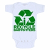 I Recycle Baby Sitters Baby Onesie
