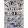 Life is Very Short Antique Sign