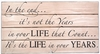 Life Quote Vintage Slat Wall Sign