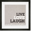 Live, Love, Laugh Framed Art Print