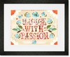 Live with Passion Framed Art Print