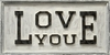 Love You Antique Sign