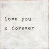 Love You X Forever Vintage Art Print on Wood