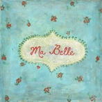 Ma Belle Vintage Art Print on Wood