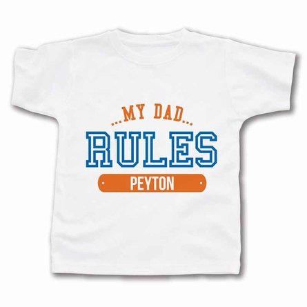 My Dad Rules Personalized T-Shirt