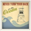 Never Turn Your Back on the Ocean Framed Wall Art