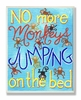 No More Monkeys Jumping Wall Plaque