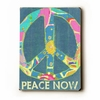 Peace Now Vintage Wood Sign