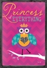 Princess of Everything Owl Framed Art Print