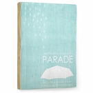 Rain on my Parade Vintage Wood Sign