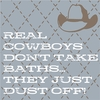 Real Cowboys Don't Take Baths Argyle Canvas Reproduction