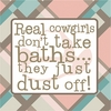 Real Cowgirls Don't Take Baths Plaid Canvas Reproduction