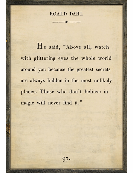Roald Dahl Quote Vintage Art Print with Grey Wood Frame