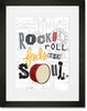 Rock and Roll Feeds the Soul Framed Art Print