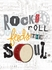 Rock and Roll Feeds the Soul Poster Wall Decal