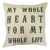 Script My Whole Heart Throw Pillow