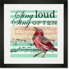 Sing Loud Sing Often Framed Art Print