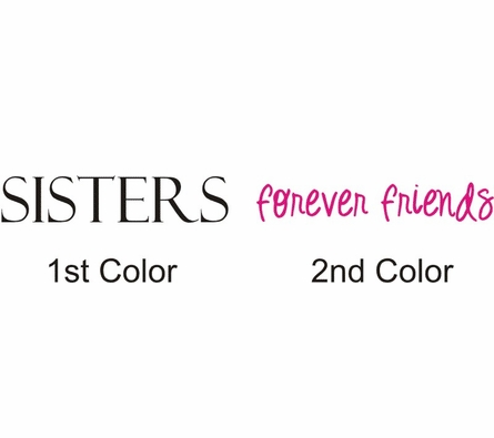 Sisters Forever Friends Wall Decal