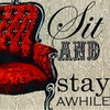 Sit and Stay Awhile Canvas Wall Art