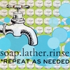 Soap, Lather, Rinse, Repeat Canvas Wall Art