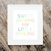 Sweet Dreams My Little Darling Art Print