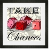 Take Chances Framed Art Print