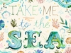 Take Me to the Sea Canvas Wall Art