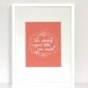 The Perfect Motto Art Print