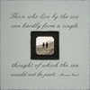 Those Who Live By The Sea Square Picture Frame
