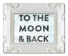 To The Moon and Back Art Print with White Frame
