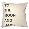 To The Moon and Back Script Throw Pillow