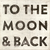 To The Moon and Back Vintage Art Print on Wood