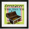 Treasure the Truth Framed Art Print