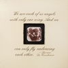 We are Each of Us Angels Square Picture Frame