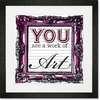 You are a Work of Art Framed Art Print
