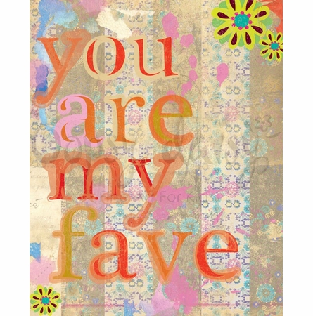 You Are My Fave Canvas Wall Art